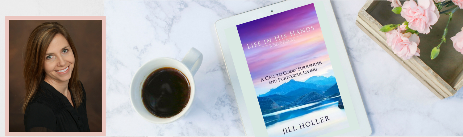 Changed By His Grace Author Jill Holler and her newly released Devotional Life In His Hands available on Amazon